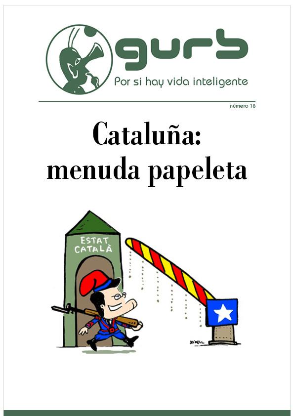 Cataluña: menuda papeleta. Número 18 de Revista Gurb